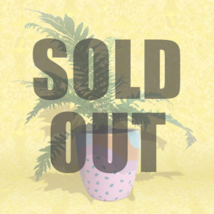 Fern is sold out